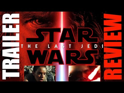 THE LAST JEDI - TEASER TRAILER - REACTION - REACCIÓN - STAR WARS - EL ÚLTIMO JEDI
