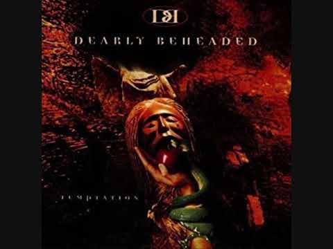 Dearly Beheaded - Temptation - full album