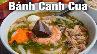 Banh Canh Cua - Awesome Crab Noodles in Vietnam