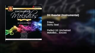 Dil Ibaadat (Instrumental)