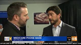 CBS 5 – OptumCare – Medicare Hotline – Interview with Todd 11 12 18 1211pm