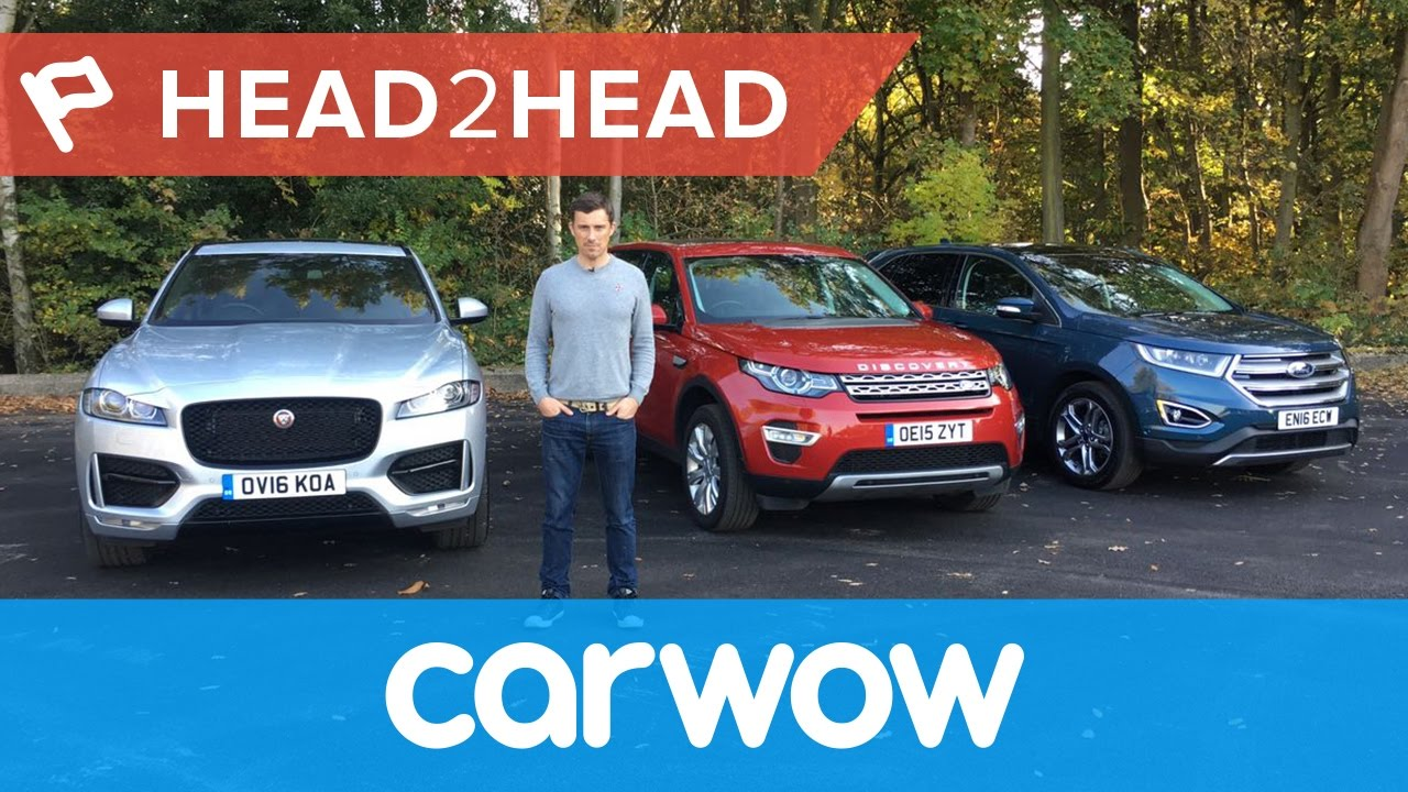 Jaguar F Pace Vs Land Rover Discovery Sport Vs Ford Edge  Review Headhead Youtube
