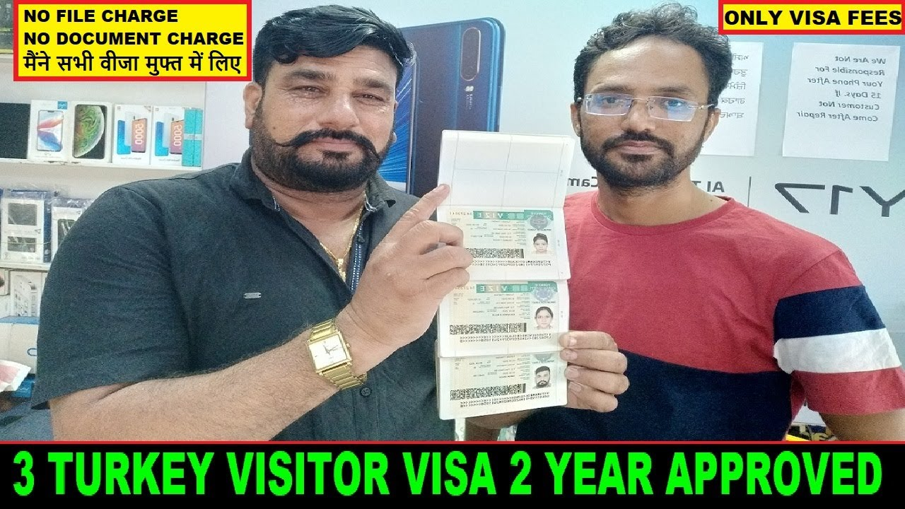 Turkey Visitor Visa Full Family 2 Year Approved Only Visa Fee Free Of Cost Youtube