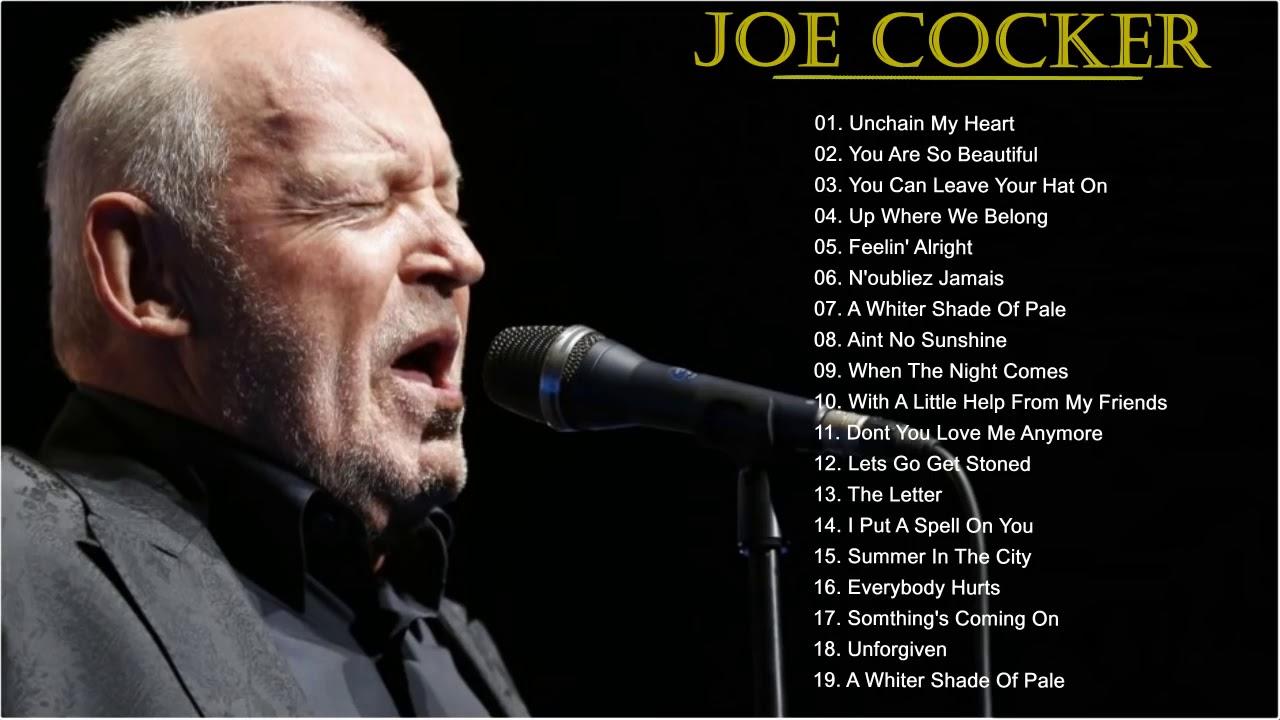 Joe Cocker: Best Songs Of Joe Cocker - Greatest Hits Full ... |Joe Cocker Greatest Hits Youtube