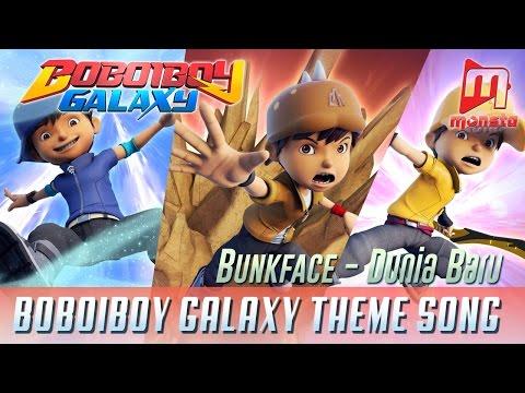 """BoBoiBoy Galaxy Opening Song """"Dunia Baru"""" By BUNKFACE (with Sing-along)"""