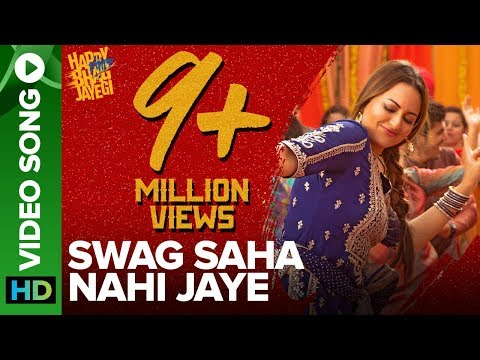 Swag Saha Nahi Jaye | Video Song | Happy Phirr Bhag Jayegi