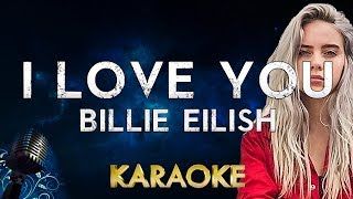 Gambar cover Billie Eilish - i love you (karaoke Instrumental)