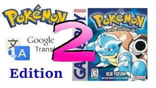 Pokemon Google Translate Edition Part 2