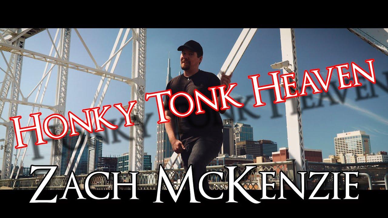 Honky Tonk Heaven by Zach McKenzie