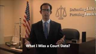 What happens if i miss a court date