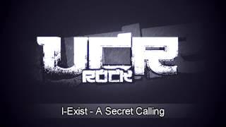 I-Exist - A Secret Calling [HD]