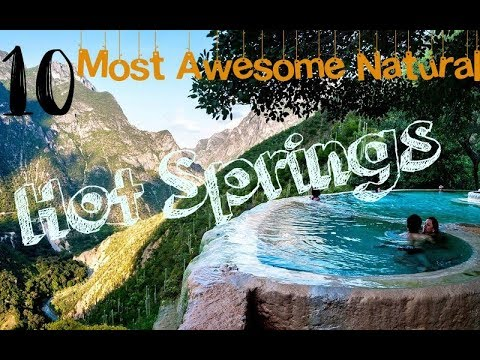 Top 10 Natural Hot Springs In The World