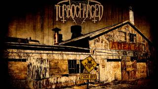 Turbocharged - Area 666 Full album
