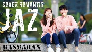 Jazz - Kasmaran Cover Lagu Paling Romantis