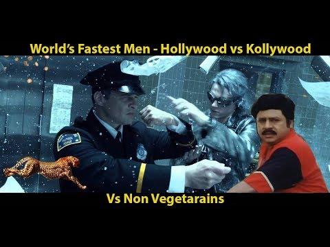 Worlds Fastest Men   Hollywood vs Kollywood vs Non Vegetarians