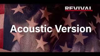 Eminem - Untouchable Audio Remix (Acoustic Version) Rivial