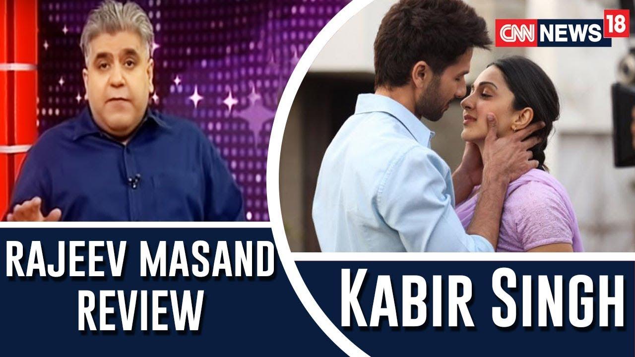 Kabir Singh Movie review by Rajeev Masand