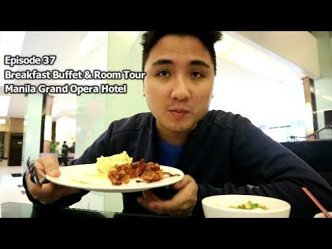 Breakfast Buffet & Room tour at Manila Grand Opera hotel - Episode 37