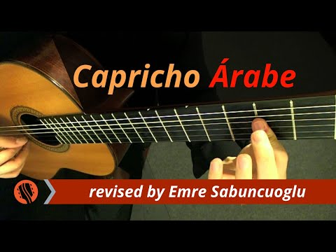 Capricho Árabe - Francisco Tárrega (revised and performed by Emre Sabuncuoğlu)