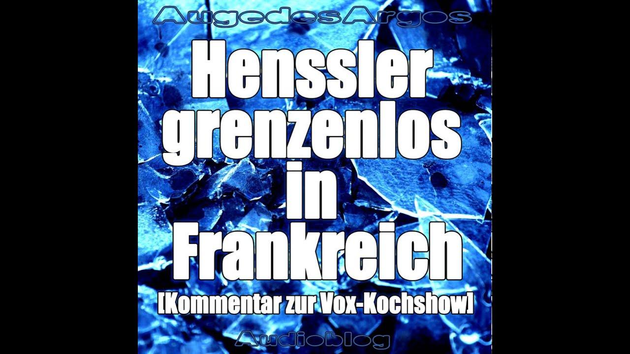 Henssler grenzenlos in Frankreich [Kommentar zur Vox-Kochshow ... | {Kochshow vox 87}