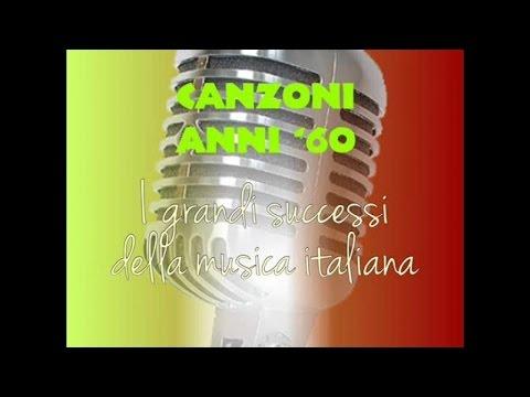 Canzoni anni '60 ( I grandi successi della musica italiana)