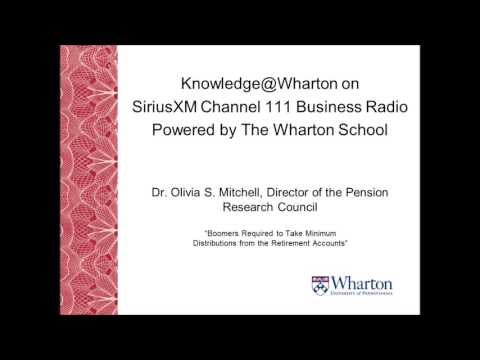Knowledge@Wharton: Boomers Required to Take Minimum Distributions from the Retirement Accounts
