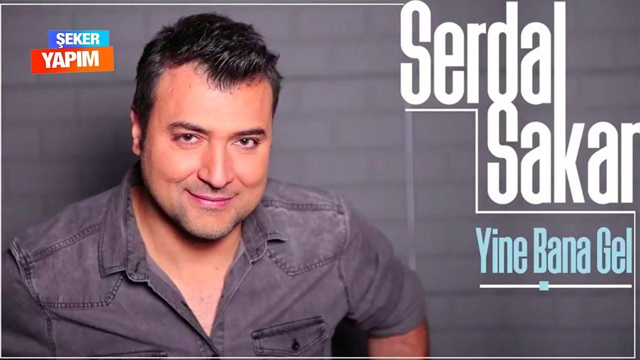 Serdal Sakar - Yine Bana Gel & Versiyon 2