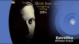 Alfredo Kraus - Estrellita (con letra - lyrics video)