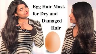 Egg Hair Mask – A Natural Treatment for Dry and Damaged Hair