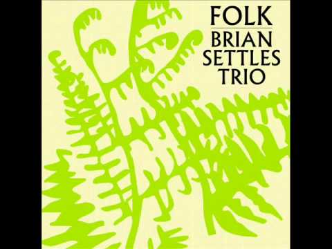 Brian Settles Trio performs Orbit