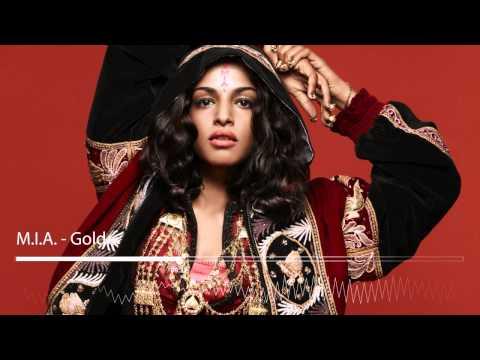 M.I.A. - Gold