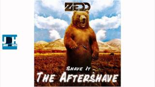 Zedd - Shave It (The Aftershave) (Kaskade Remix)