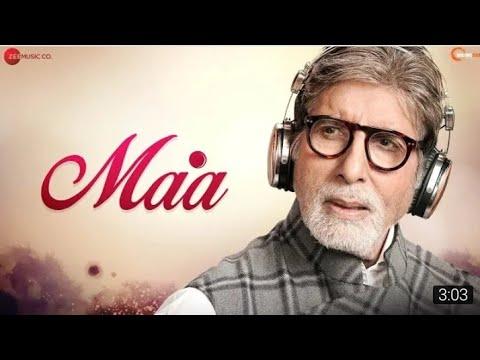 Full Song Maa Amitabh Bachchan Yajat Garg Maa Full Song Mothers Day Songs 