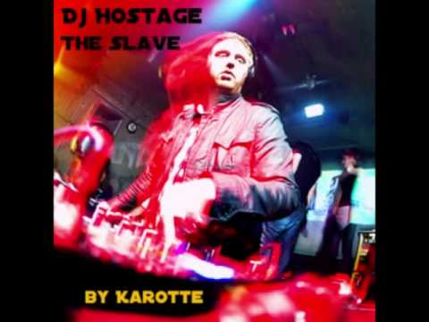 Hostage - The Slave