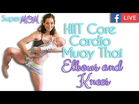 Facebook LIVE HIIT Core Cardio Muay Thai Elbows and Knees 38 Min Workout