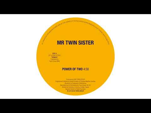 Mr Twin Sister - Power of Two Mp3