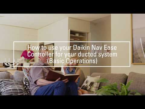 Daikin Australia - How to use your NavEase controller for your ducted system: Basic operations