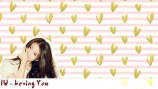 IU - Loving You (Lyrics Video)