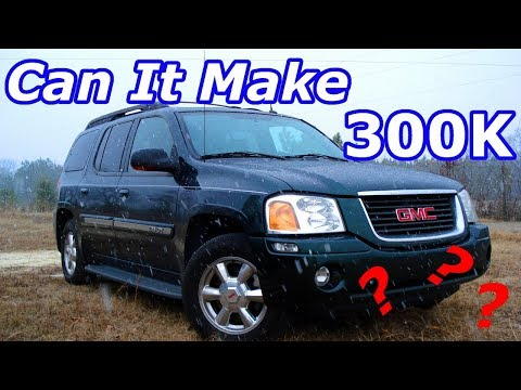 Will My 2004 GMC Envoy Last 300,000 Miles