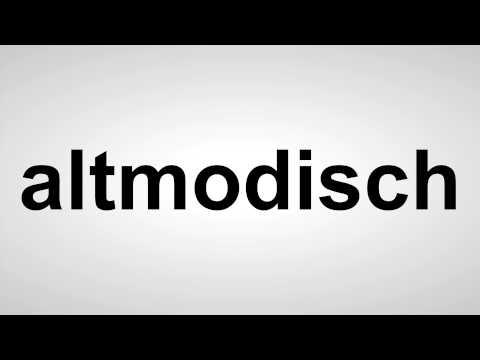 altmodisch - Deutsche Aussprache