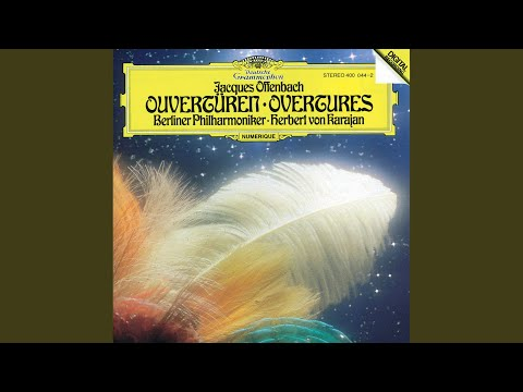 Offenbach: Orpheus In The Underworld (Orphée Aux Enfers) - Overture