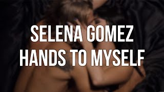 Selena Gomez - Hands to Myself Lyrics Pronunciacion Subtitulado Español