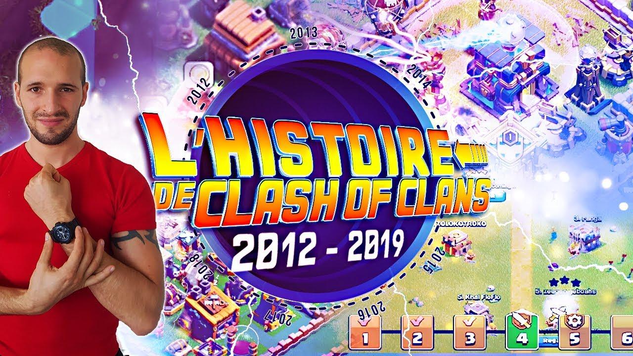 L'Histoire et L'avenir de Clash of Clans | JE VOUS DIS TOUT | 2012 - 2019
