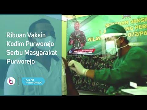 Ribuan Vaksin Kodim Purworejo Serbu Masyarakat Purworejo