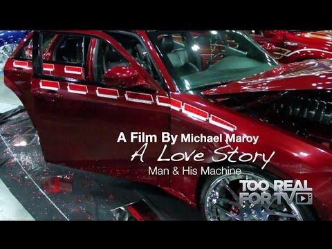 A Love Story... Man & his Machine. A film by MAROY