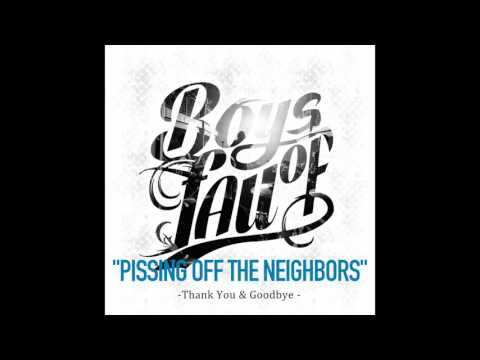 Boys of Fall - Pissing Off The Neighbors