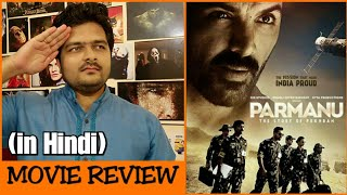 Parmanu: The Story of Pokhran - Movie Review
