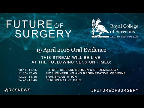Commission on the Future of Surgery - 19 April Oral Evidence