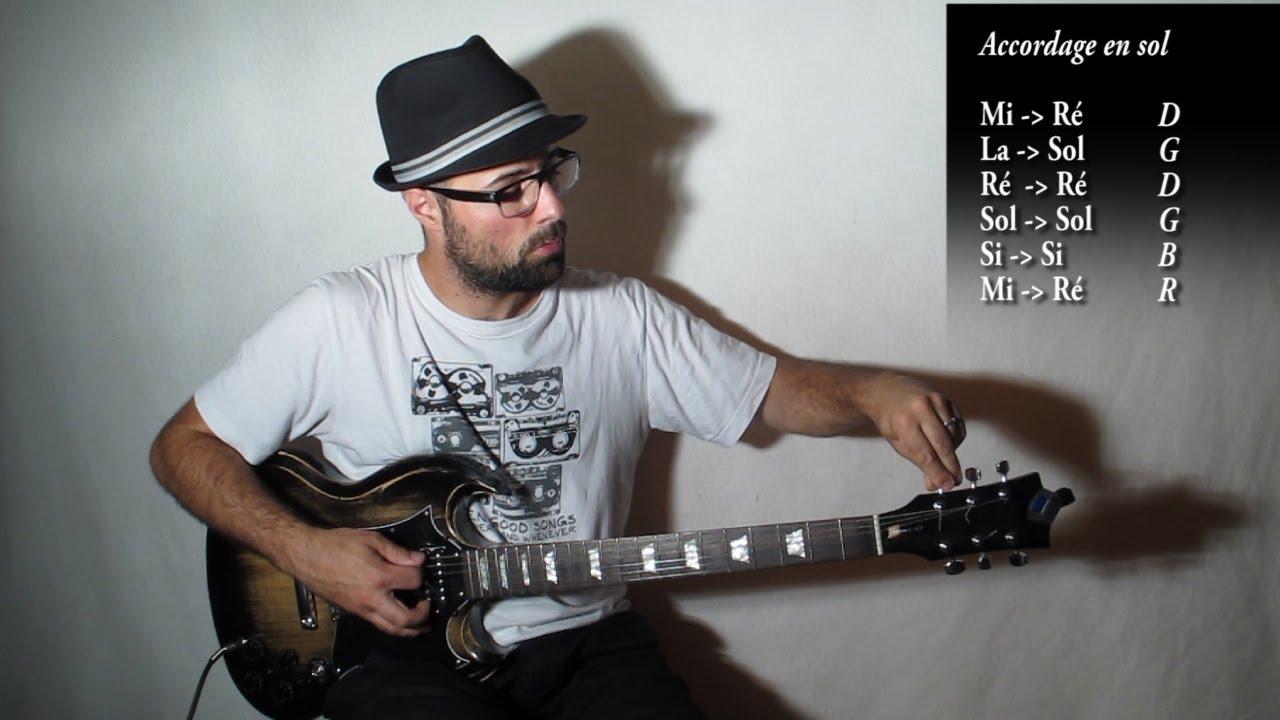 Accorder sa guitare en sol ouvert / open G tuning ...
