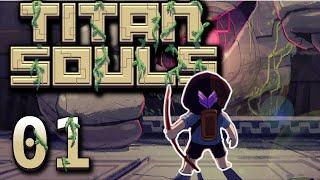 Ein Mann.Ein Bogen.Ein Pfeil. - Titan Souls - #01